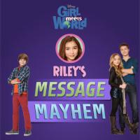 Riley's Message Mayhem